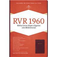RVR 1960 Biblia Letra Súper Gigante, borgoña piel fabricada con índice by Unknown, 9781433646881