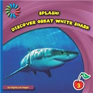 Discover Great White Sharks by Loh-hagan, Virginia, 9781633626881