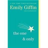 The One & Only by GIFFIN, EMILY, 9780345546883