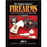Standard Catalog of Firearms 2017 by Lee, Jerry, 9781440246883