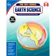 Earth Science Grades 5-8: Essential Practice for Key Science Topics by Carson-Dellosa Publishing, LLC, 9781483816883