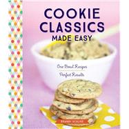 Cookie Classics Made Easy by Scalise, Brandi; Craig, Katie, 9781612126883