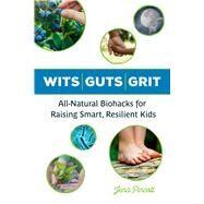Wits / Guts / Grit by Pincott, Jena, 9781613736883