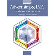 Advertising & IMC Principles and Practice by Moriarty, Sandra; Mitchell, Nancy; Wells, William D., 9780133506884