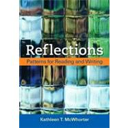 Reflections Patterns for Reading and Writing by McWhorter, Kathleen T., 9780312486884