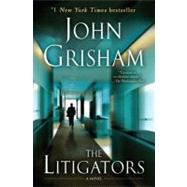 The Litigators by Grisham, John, 9780345536884