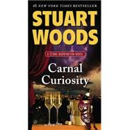Carnal Curiosity by Woods, Stuart, 9780451466884