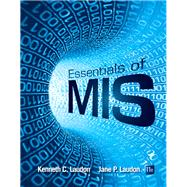 Essentials of MIS Plus 2014 MyMISLab with Pearson eText -- Access Card Package by Laudon, Kenneth C.; Laudon, Jane P., 9780133806885