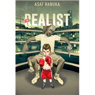 The Realist by Hanuka, Asaf, 9781608866885