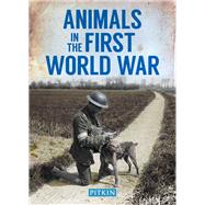 Animals in the First World War by Street, Peter, 9781841656885