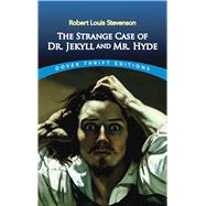 The Strange Case of Dr. Jekyll and Mr. Hyde by Stevenson, Robert Louis, 9780486266886