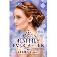 Happily Ever After by Cass, Kiera; Suy, Sandra, 9780062426888