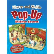 Horse and Stable Pop-Up Sticker Scenes by Barbara Steadman, 9780486486888