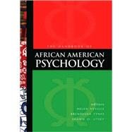 Handbook of African American Psychology by Helen A. Neville, 9781412956888