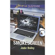 Smokescreen by Bailey, Jodie, 9780373446889
