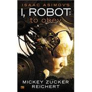 Isaac Asimov's I Robot by Reichert, Mickey Zucker, 9780451416889