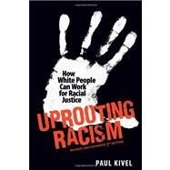 Uprooting Racism by Kivel, Paul, 9780865716889
