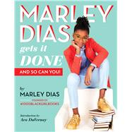 Marley Dias Gets It Done: And So Can You! by Dias, Marley, 9781338136890