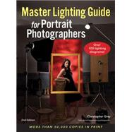 Master Lighting Guide for Portrait Photographers by Grey, Christopher, 9781608956890