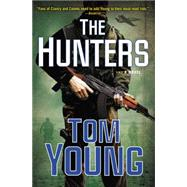 The Hunters by Young, Tom, 9780399166891