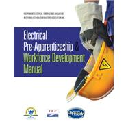 Electrical Pre-Apprenticeship and Workforce Development Manual by IEC Chesapeake; WECA, 9781111316891