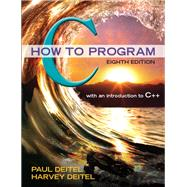 C How to Program by Deitel, Paul; Deitel, Harvey, 9780133976892
