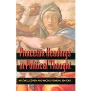 Princeton Readings in Political Thought by Cohen, Mitchell; Fermon, Nicole, 9780691036892