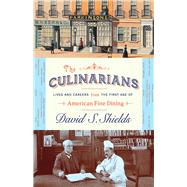 The Culinarians by Shields, David S., 9780226406893