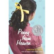 Penny from Heaven by HOLM, JENNIFER L., 9780375836893