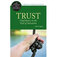 Trust, Confidence in the God of Salvation by Craghan, John F., 9780814636893
