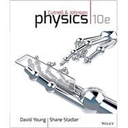 Physics, Tenth Edition by Cutnell, 9781118486894