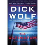 The Ultimatum by Wolf, Dick, 9780062286895