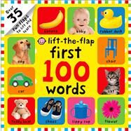 First 100 Words Lift-the-Flap by Priddy, Roger, 9780312516895