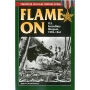Flame on by Mountcastle, John W., 9780811716895