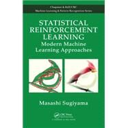 Statistical Reinforcement Learning: Modern Machine Learning Approaches by Sugiyama; Masashi, 9781439856895