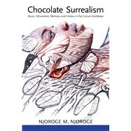 Chocolate Surrealism 9781496806895N