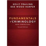 Fundamentals of Criminology by Frailing, Kelly; Harper, Dee Wood, 9781611636895