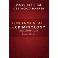 Fundamentals of Criminology by Frailing, Kelly; Harper, Dee Wood, 9781611636895