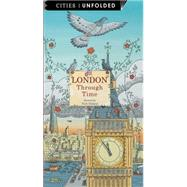 London Through Time by Maland, Nick; McAllister, Angela; Watson, Andrew (CON); Broom, Jenny, 9781847806895