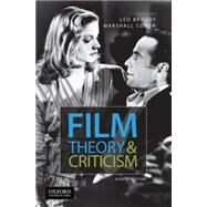 Film Theory and Criticism Introductory Readings by Braudy, Leo; Cohen, Marshall, 9780199376896
