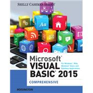 Microsoft Visual Basic 2015 for Windows, Web, Windows Store, and Database Applications: Comprehensive by Hoisington, Corinne, 9781285856896