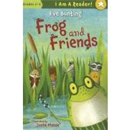 Frog and Friends: Book 1 by Bunting, Eve; Masse, Josee, 9781585366897