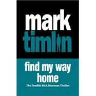 Find My Way Home by Timlin, Mark, 9781843446897