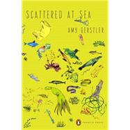 Scattered at Sea by Gerstler, Amy, 9780143126898
