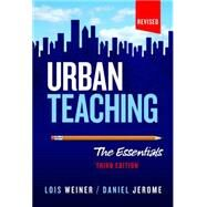 Urban Teaching by Weiner, Lois; Jerome, Daniel, 9780807756898