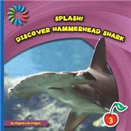 Discover Hammerhead Shark by Loh-hagan, Virginia, 9781633626898