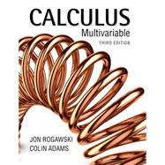 Calculus: Late Transcendentals Multivariable by Rogawski, Jon; Adams, Colin, 9781464186899