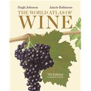 The World Atlas of Wine by Johnson, Hugh; Robinson, Jancis, 9781845336899