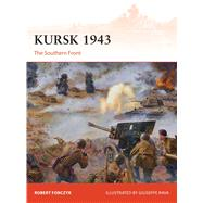 Kursk 1943 The Southern Front by Forczyk, Robert; Turner, Graham, 9781472816900
