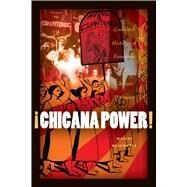 Chicana Power! by Blackwell, Maylei, 9780292726901